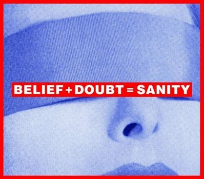 beliefdoubtsanity